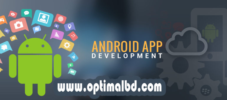 Android App Development Process in Bangladesh